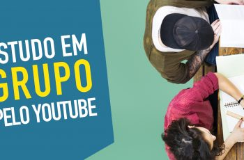 Use o Youtube para aprender, ensinar e revisar